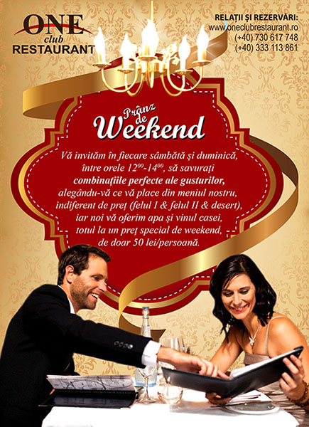 Oferta SUPER WEEKEND la ONE CLUB RESTAURANT